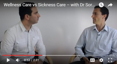 Wellness Care vs Sickness Care – with Dr Soroush & Dr Luke