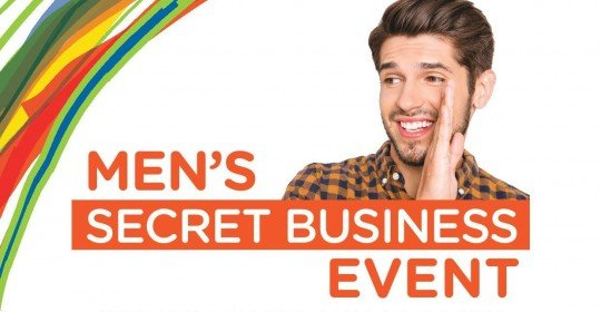 Men's Secret Business Event Workshop – Wednesday 5th May, 6:30pm