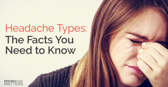 Headache Types: The Facts You Need to Know